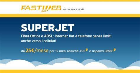 Opinioni Fastweb Mobile by Fastweb Superjet Offerta Fastweb Casa
