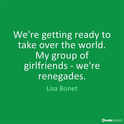 Ready To Take Over The World Quotes
