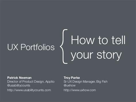 ux design portfolio ux portfolios how to tell your story