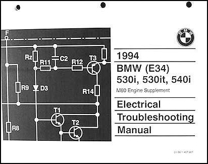 1994 Bmw 525i Wiring Diagram by 1994 Bmw 525i 525it 530i 530it 540i Electrical
