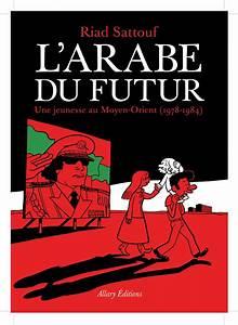 Lit Du Futur : l 39 arabe du futur riad sattouf laurie lit ~ Melissatoandfro.com Idées de Décoration