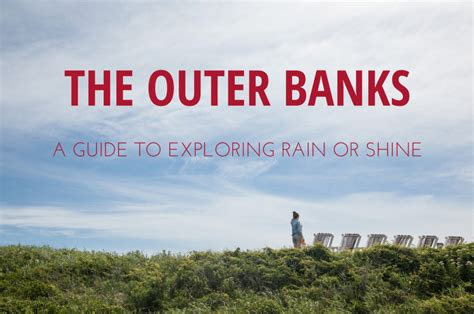 Outer Banks Travel Guide - How To Explore Rain Or Shine