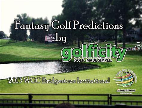 Fantasy Golf Predictions - The 2013 WGC Bridgestone ...
