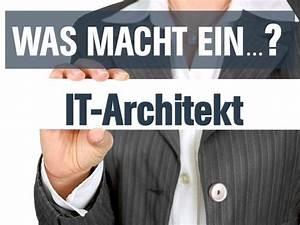 Was Macht Ein Architekt : was macht ein it architekt aufgaben gehalt checken ~ Frokenaadalensverden.com Haus und Dekorationen