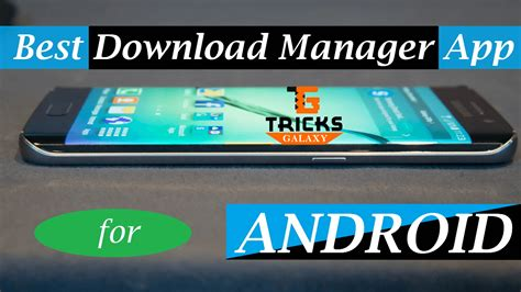 Top 10 Best Download Manager Idm For Android