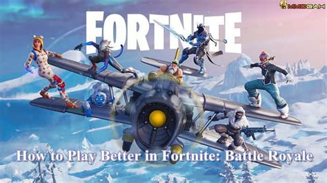 tips and tricks how to play better in fortnite battle royale