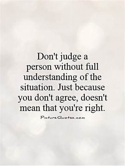 Judge Quotes Dont Agree Because Right Mean