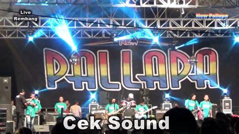 New pallapa cek sound instrumen music by. Cek Sound New Pallapa Terbaru 2016/2017 - YouTube