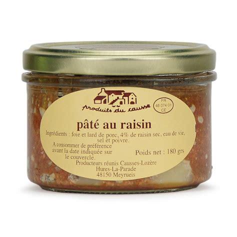 charcuterie de loz 232 re p 226 t 233 de porc aux raisins secs