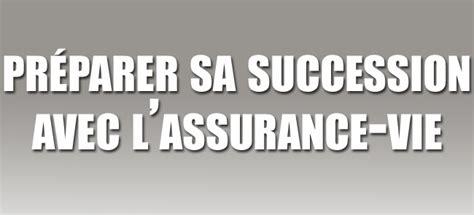 optimiser sa succession avec l assurance vie sicavonline