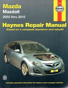 Mazda6 2002 - 2012 Haynes Workshop Repair Manual