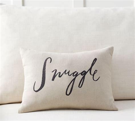 Snuggle Sentiment Pillow   Pottery Barn