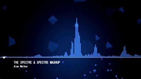Alan Walker-the Spectre (mashup Remix)