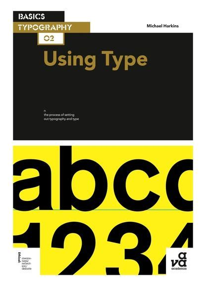 basics typography 02 using type basics typography michael harkins ava publishing