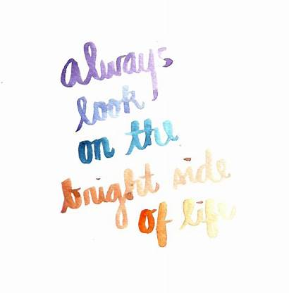 Quotes Bright Always Side Inspirational Recovery Words