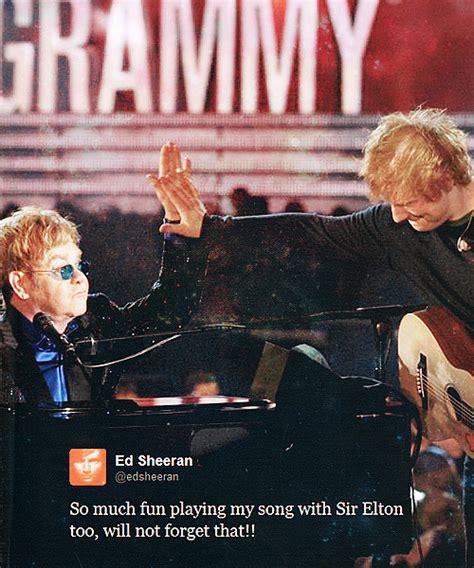 ed sheeran quote  performance grammy awards elton
