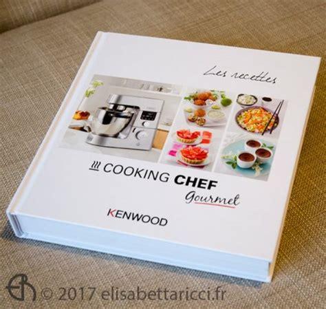 livre de cuisine cooking chef cooking chef gourmet un et un précieux allié en