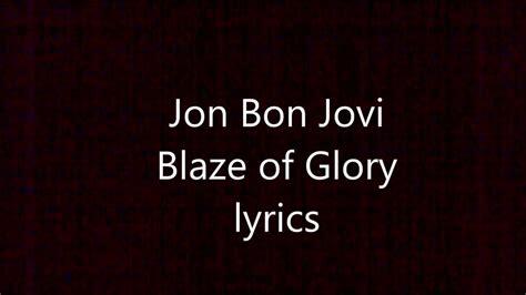 Jon Bon Jovi Blaze Glory Lyrics Youtube