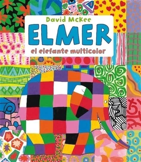elmer el elefante multicolor mckee david sinopsis