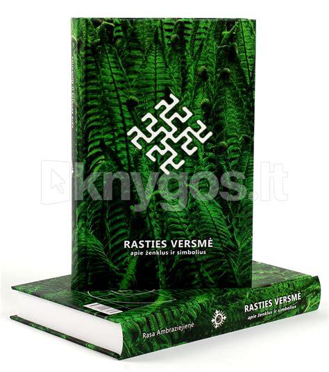 Rasties versmė. Apie ženklus ir simbolius (II laida) - Knygos.lt