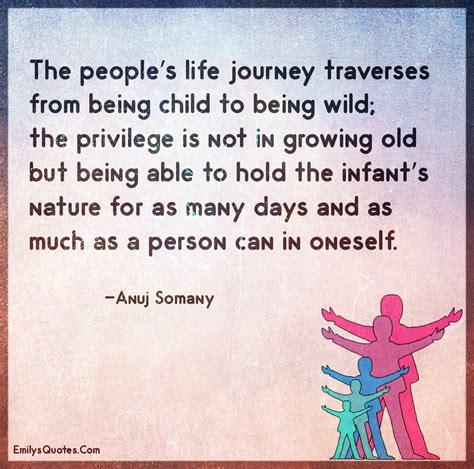 peoples life journey traverses   child