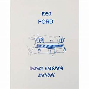 Book - Wiring Diagram Manual - 1959 Ford Car