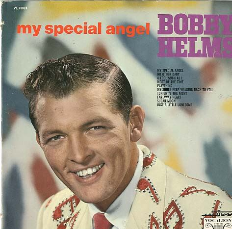 bobby helms angel song bobby helms bobby helms sings to my special angel 1957
