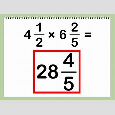 How To Multiply Mixed Numbers 7 Steps (with Pictures