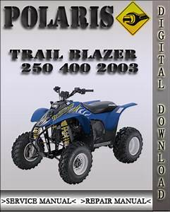2003 Polaris Trail Blazer 250 400 Factory Service Repair