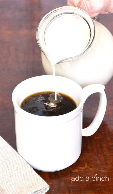 Which may be true, my. Homemade Coffee Creamer Recipe - Add a Pinch
