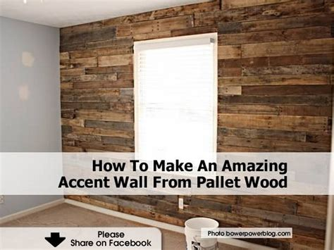 pallet wood accent wall how to make an amazing accent wall from pallet wood
