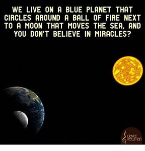 WE LIVE ON a BLUE PLANET THAT CIRCLES AROUND a BALL OF ...