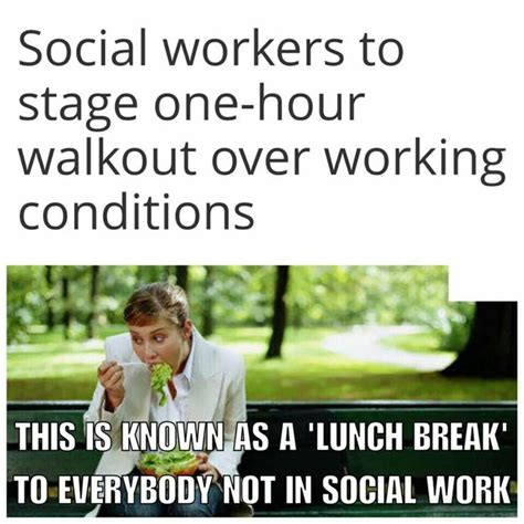 Social Worker Meme - 18 amusing social work memes to get you through the day sayingimages com