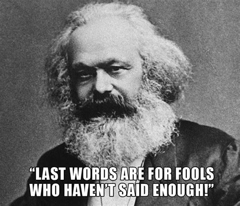 Karl Marx's Response When Asked By His Housekeeper What ...