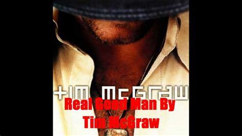 real good man  tim mcgraw lyrics  description youtube