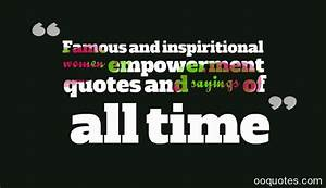 Famous and inspiritional women empowerment quotes and ...