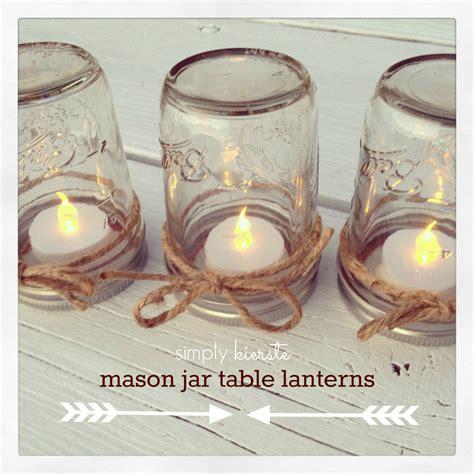 mason jar table lanterns simplykierstecom