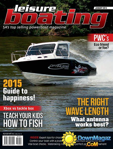 Boating Magazine South Africa by Leisure Boating South Africa January 2015 187 Pdf