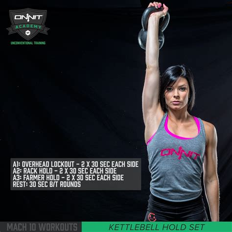 kettlebell onnit workout hold miller whitney rope mach academy holding overhead training workouts