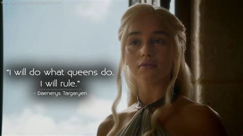 I Will Do What Queens Do I Will Rule  Game Of Thrones