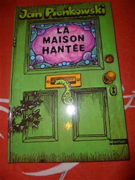 jeux de maison hantee la maison hant 233 e jan pienkowski liyah fr livre enfant shojo bd livre pour ado