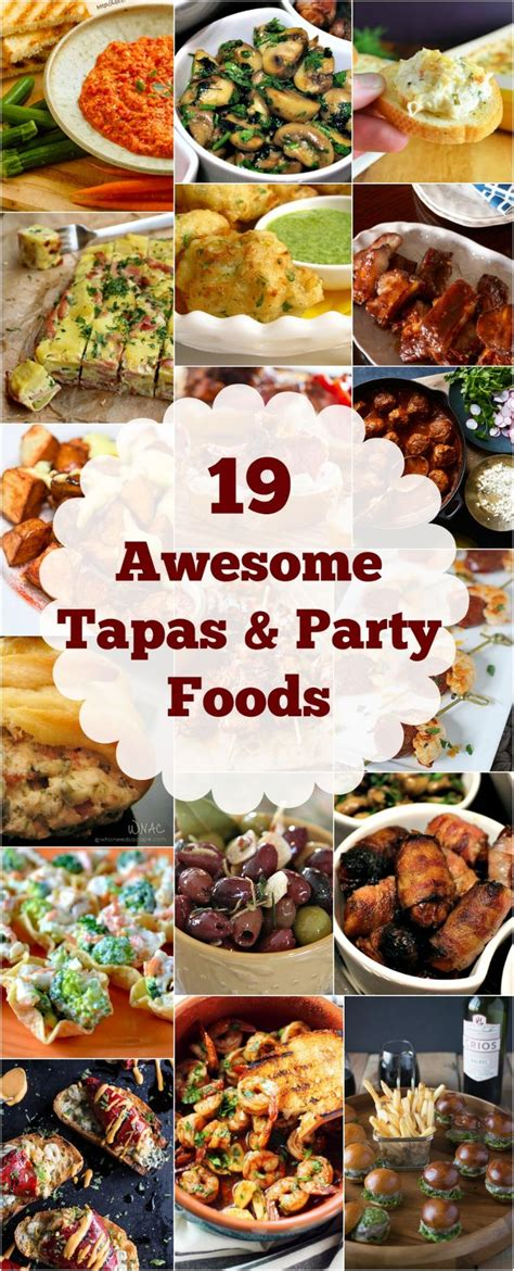 19 AWESOME TAPAS & PARTY FOODS EVERYONE WILL ENJOY ...