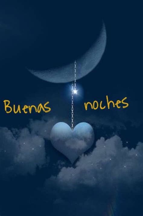 46 best Buenas Noches images on Pinterest Good night