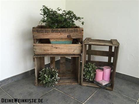 Weinkiste Als Blumenkasten by Terrassen Balkon Deko Aus Weinkisten Mit Anti Holzwurm