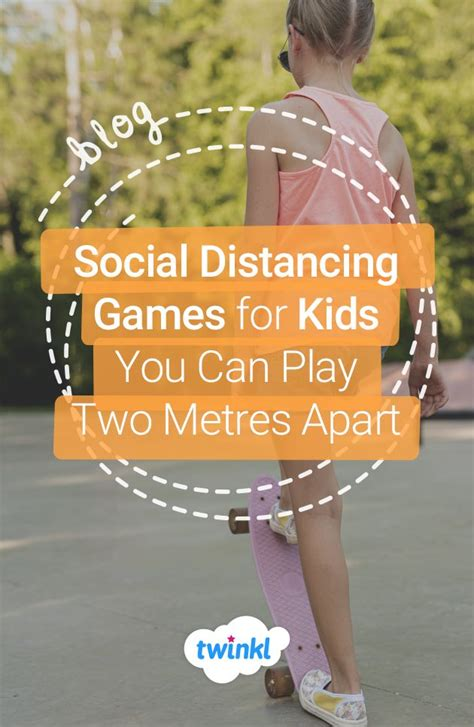 Social Distancing Games for Kids You Can Play Two Metres
