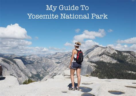 My Guide To Yosemite National Park Cotton Tales