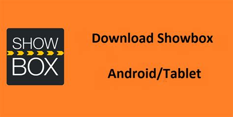 showbox for android not working showbox apk 4 91 current version working 2017