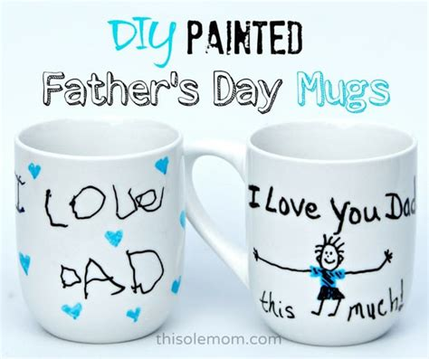 DIY Painted Father's Day Mugs   This Ole Mom
