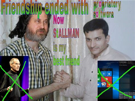 Friendship Ended With Template Friendship Ended With Proprietary Software Linuxmasterrace