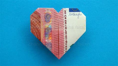 geldscheine falten herz leichte origami herz aus geld falten z b zur hochzeit